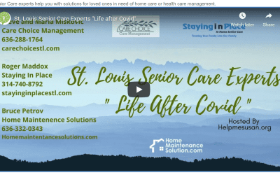 ST. LOUIS SENIOR CARE EXPERTS DISCUSS LIFE AFTER COVID
